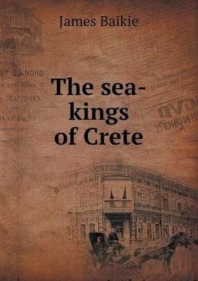 The Sea-Kings of Crete