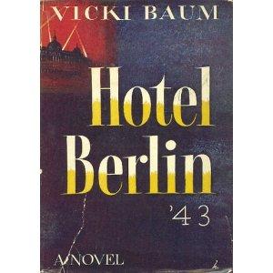 Hotel Berlín 1943