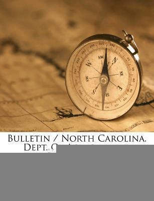 Bulletin/North Carolina. Dept. of Agriculture, Volume 35.