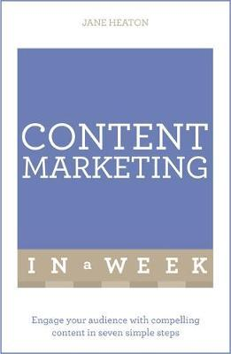 Teach Yourself Content Marketing in a Week