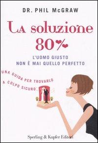 La soluzione 80%