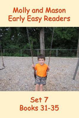 Molly and Mason Early Easy Readers Set 7 Books 31-35