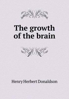 The Growth of the Brain