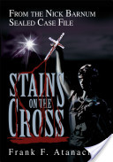 Stains on the Cross