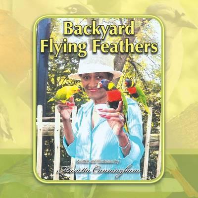 Backyard Flying Feathers