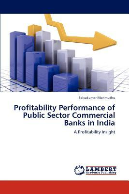 Profitability Performance of Public Sector Commercial Banks in India