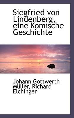 Siegfried Von Lindenberg, Eine Komische Geschichte