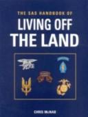The SAS Handbook of Living off the Land