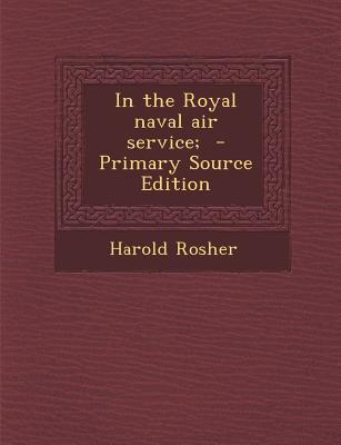 In the Royal Naval Air Service;