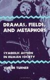 Dramas, Fields, and Metaphors