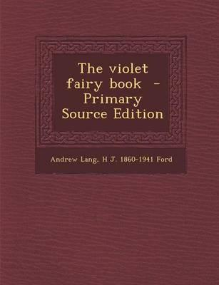 The Violet Fairy Book - Primary Source Edition