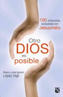Otro Dios es posible