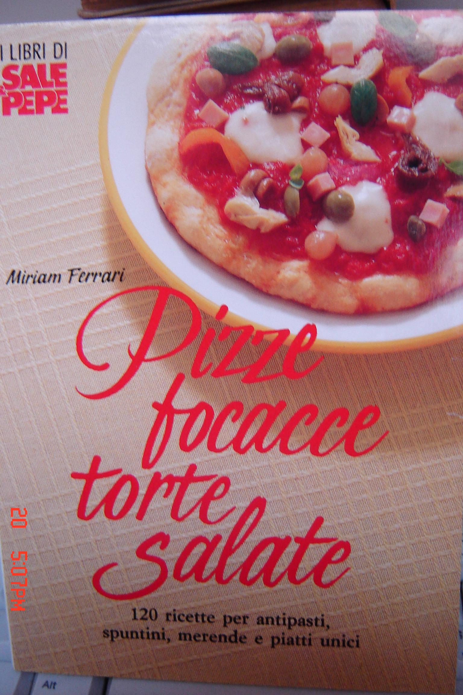 Pizze, focacce, torte salate