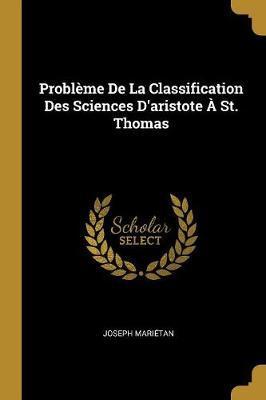 Problème de la Classification Des Sciences d'Aristote À St. Thomas