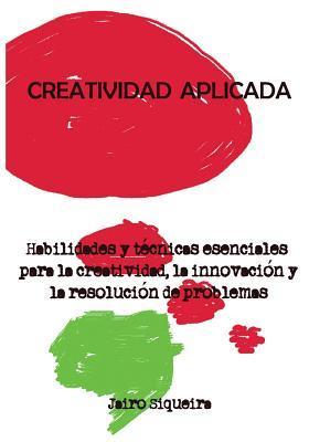 Creatividad Aplicada / Applied Creativity