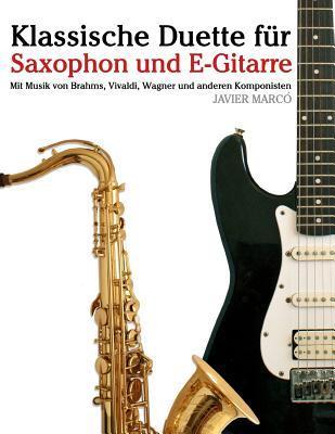 Klassische Duette Für Saxophon Und E-gitarre