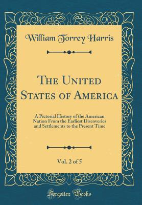 The United States of America, Vol. 2 of 5