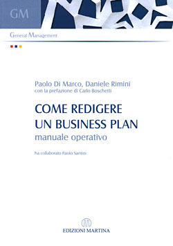 Come redigere un business plan. Manuale operativo