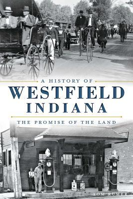 A History of Westfield, Indiana