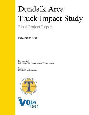 Dundalk Area Truck Impact Study