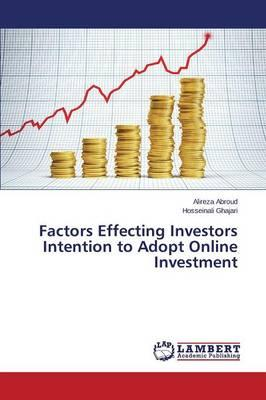 Factors Effecting Investors Intention to Adopt Online Investment