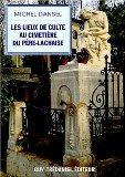 Les lieux de culte au cimetière du Père-Lachaise