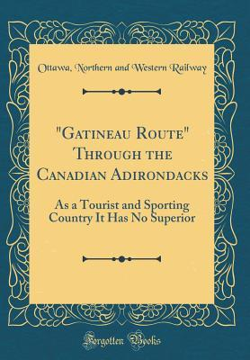 Gatineau Route Through the Canadian Adirondacks