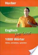 Englisch ganz leicht 1 000 Wörter hören, verstehen, sprechen