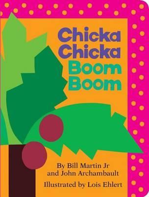 Chicka Chicka Boom B...