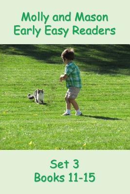 Molly and Mason Early Easy Readers Set 3 Books 11-15