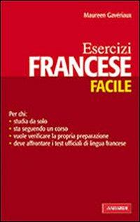 Francese facile. Esercizi