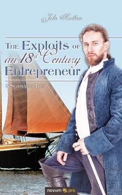 The Exploits of an 18th Century Entrepreneur