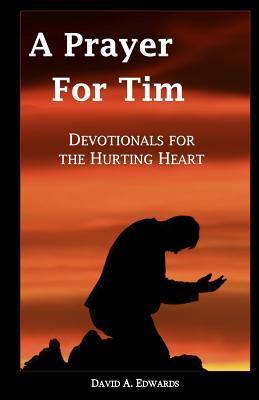 A Prayer for Tim