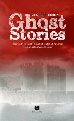 Welsh Celebrity Ghost Stories