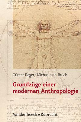 Grundzuege Einer Modernen Anthropologie