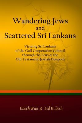 Wandering Jews and Scattered Sri Lankans