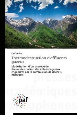 Thermodestruction d'Ef Uents Gazeux