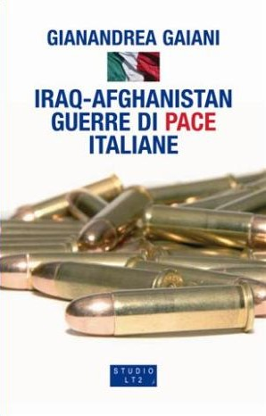 Iraq-Afghanistan. Guerre di pace italiane