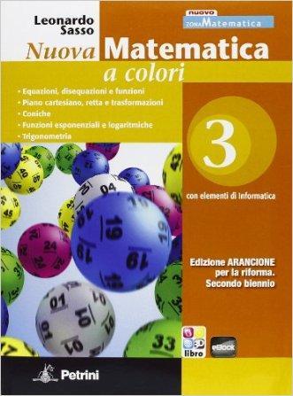 Nuova matematica a colori. Con elementi di informatica. Ediz. arancione. Per il 2° biennio