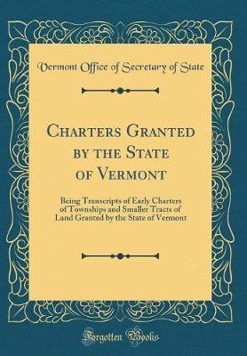 Charters Granted by the State of Vermont