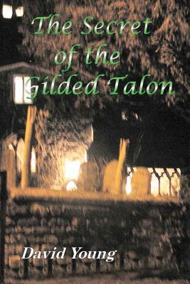 The Secret of the Gilded Talon