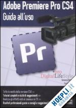 Adobe Premiere PRO CS4 guida all'uso
