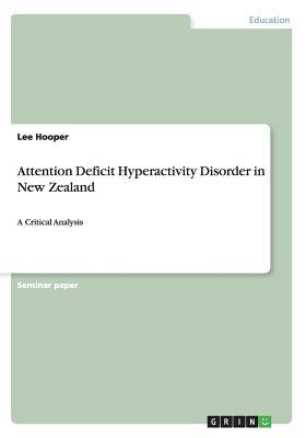 Attention Deficit Hyperactivity Disorder in New Zealand