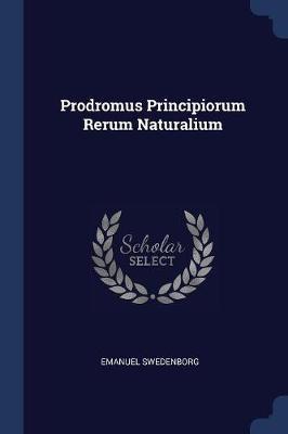 Prodromus Principiorum Rerum Naturalium
