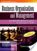 Business Organisation And Management (For Delhi University B.Com Hons. Course)
