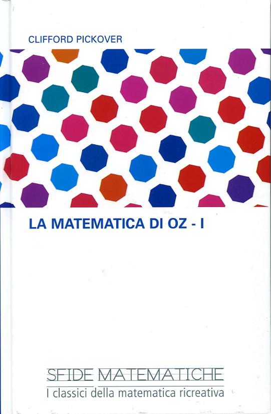 La matematica di Oz - I