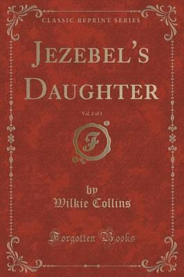 Jezebel's Daughter, ...
