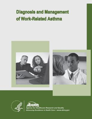 Diagnosis and Management of Work-Related Asthma