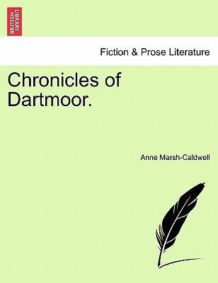 Chronicles of Dartmoor. Vol. I