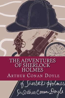 The Adventures of Sherlock Holmes/ The Adventures of Sherlock Holmes